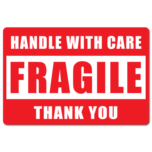 CAUTION. FRAGILE. HANDLE WITH CARE!